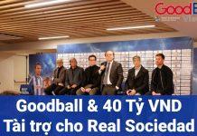 GOODBALL, trang mạng lưới thông tin trải khắp toàn cầu có trụ sở tại Anh, hoàn toàn có thể làm được, sẵn sàng chi đến 40 tỷ đồng hằng năm cho CLB Real Sociedad