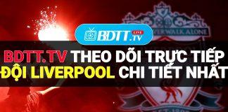 Và nếu như các bạn yêu thích các đội bóng này thì hãy ghé qua trang web trực tiếp bóng đá online BDTT.tv, để được hòa nhịp con tim cùng với các trận đấu bóng đá của Liverpool với chất lượng hình ảnh tuyệt vời nhất.